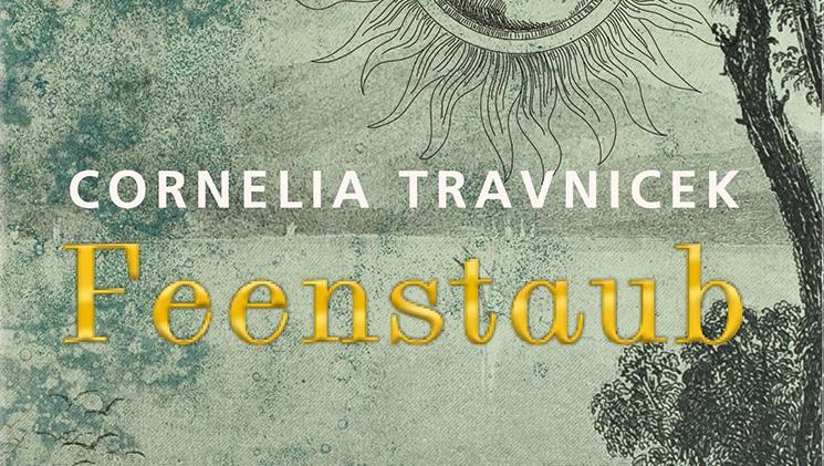 Bloß nicht erwachsen werden: Cornelia TravniceksFeenstaub