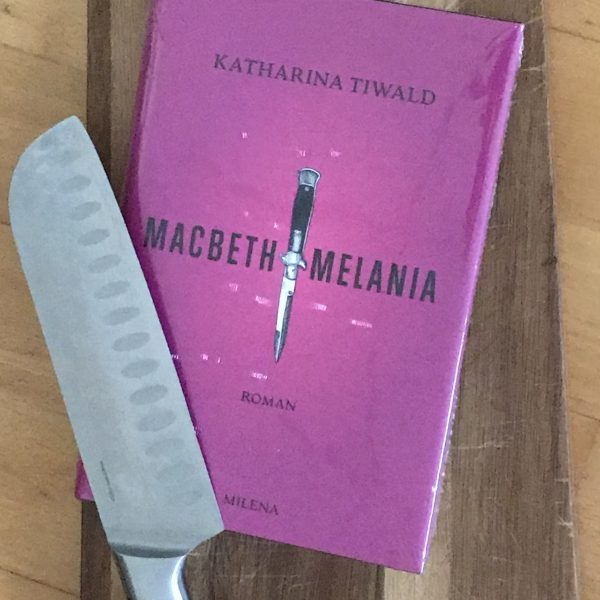 Vom Unsinn politischen Ansinnens: Katharina Tiwalds MacbethMelania