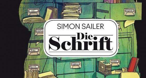 Im Bann des Unbegreifbaren: Simon Sailers DieSchrift